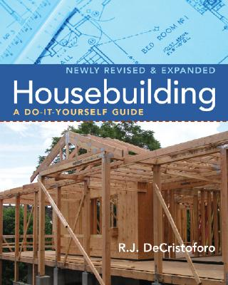 Housebuilding By Decristoforo, R. J./ Decristoforo, Mary